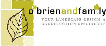 O'Brien & Family Landscape Design & Construction